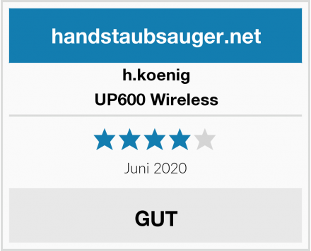 h.koenig UP600 Wireless Test