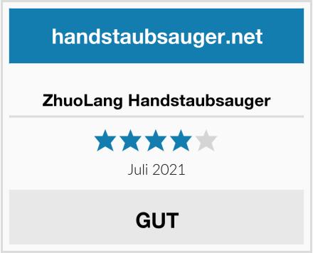ZhuoLang Handstaubsauger Test